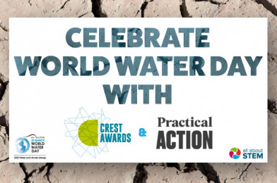 Celebrate World Water Day with CREST Awards & Practical Action Activities!
